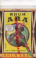 33- BORDEAUX- ETIQUETTE RHUM ARA - BARBET & FOURNIER -FRENCH EAST & WEST INDIES RUM - Rhum