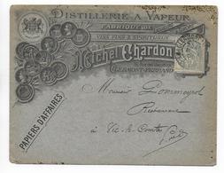 """1906 - ENVELOPPE PUB DECOREE De La DISTILLERIE """"CHARDON"""" à CLERMONT-FERRAND - ALCOOL - Marcofilie (Brieven)"""
