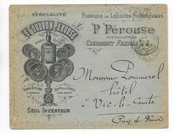"""1902 - ENVELOPPE PUB DECOREE De La DISTILLERIE """"PEROUSE"""" à CLERMONT-FERRAND - ALCOOL - Marcofilie (Brieven)"""