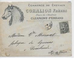 """1905 - ENVELOPPE PUB DECOREE Du COMMERCE De CHEVAUX """"COHALION"""" à CLERMONT-FERRAND - - Marcofilie (Brieven)"""