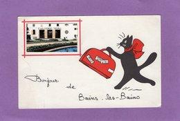 88 BONJOUR De BAINS LES BAINS Etablissement Thermal  Chat Avec Une Valise Illustrateur René - Bains Les Bains