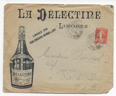 """1912 - ENVELOPPE PUB DECOREE De """"LA DELECTINE"""" De LIMOGES - ALCOOL - Marcofilie (Brieven)"""