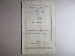 Livret De Famille De 1894 - Ville De Masevaux -  Weyer / Litot - Documents Historiques