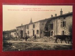Vitrimont - Environs De Luneville - Guerre 1914 - Rue Du Chateau Apres Le Bbombardement - 6P42a - Unclassified
