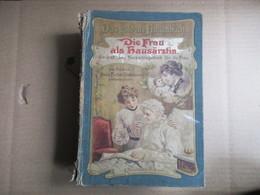 Die Frau Als Hausärztin  Von Anna Fischer-Dückelmann - Livres, BD, Revues