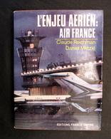 L'Enjeu Aérien Air France C.Reichman Et D.Metzlé  France-Empire 1972 - Livres, BD, Revues