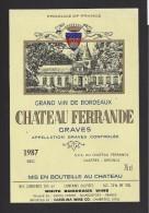 Etiquette De Vin  -  Chateau  Ferrande -    Graves  -   1987 - Bordeaux