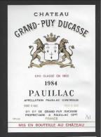 Etiquette De Vin  -  Chateau Grand Puy Ducasse  -  Pauillac  -  1984   -   Grand Cru Classé - Bordeaux