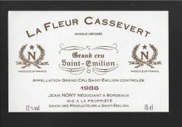 Etiquette De Vin -   La Fleur Cassevert  -  Saint Emilion Grand Cru Controlée  -  1986 - Bordeaux