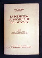 La Formation Du Vocabulaire De L'aviation L.Guilbert Thèse Chez Larousse 1965 Tome 1 - Livres, BD, Revues