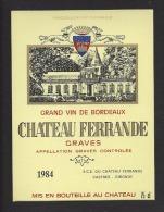 Etiquette De Vin Graves 1984   -   Chateau Ferrande  -  SCE  à  Castres  (33) - Bordeaux