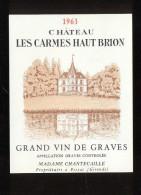 Etiquette De Vin  -  Chateau Les Carmes Haut Brion  -  Graves  -  1963  -  9.5 X 12 Cm - Bordeaux