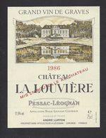 Etiquette De Vin Bordeaux Pessac Léognan (Graves) 1986 - Chateau La Louvière - A. Lurton à Saint Médard D'Eyrans  (33) - Bordeaux