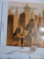 BD - QUAI D' ORSAY  Tome 2  CHRONIQUES DIPLOMATIQUES  édition Originale - Non Classés