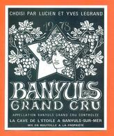 étiquette De Banyuls Grand Cru 1978 Choisi Par Lucien Et Yves Legrand à Banyuls Sur Mer - Labels