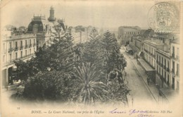 ALGERIE - BONE -  LE COURS NATIONAL VUE PRISE DE L'EGLISE - N°39 - 1903 - Annaba (Bône)