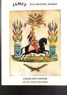 Jamet Baudot : Collection Foster : La Poste Aux Armées 1840-1870 - Catalogues For Auction Houses