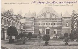Chateau D'Oirbeek Par Tirlemont , ( Edit : Swinnen - Arnauts , Glabbeek ) - Tienen
