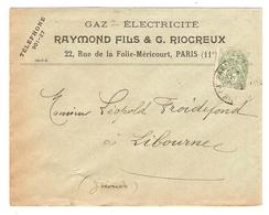 LETTRE GAZ ÉLECTRICITÉ RAYMOND FILS & G. RIOCREUX 22 RUE DE LA FOLIE MÉRICOURT PARIS - TYPE BLANC 111 - Marcofilie (Brieven)