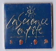 PIN S LA SCIENCE EN FETE 1992 - Badges