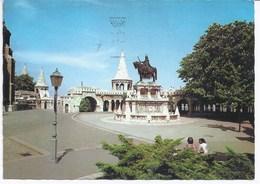 BUDAPEST - Fischermen's Bastion And Statue Of St Stephen - Hongrie