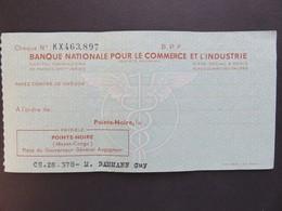 Chèque Congo (Moyen-Congo) - Pointe-Noire - Banque Nationale Pour Le Commerce Et L'Industrie - 1956 - Chèques & Chèques De Voyage