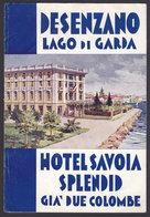 LAGO Di GARDA - DESENZANO - HOTEL SAVOIA SPLENDID - Publicité Pubblicità FOLDER BROCHURE GUIDE (see Sales Conditions) - Dépliants Turistici