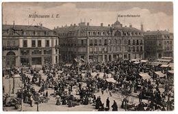 68 - MULHOUSE Marché Aux Pommes De Terre MULHAUSEN Kartoffelmarkt 1907 Taxé - Mulhouse