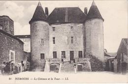 NEMOURS - Le Château Et La Tour - Très Bon état - Nemours