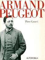 Automobilismo - Casucci - Armand Peugeot - 1^ Ed. 1988 - Livres, BD, Revues
