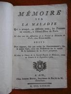 MEDECINE MEMOIRE SUR LA MALADIE QUI A ATTAQUE EN DIFFÉRENTS TEMPS LES FEMMES EN COUCHE 1782 - Livres, BD, Revues