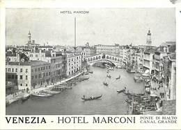 Gd Format: Env 15cms X 10cms -ref 240- Italie - Italia - Italy- Venise - Venice - Venezia - Hotel Marconi - - Italy