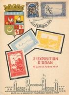 ALGERIE - ORAN - 1951 - 2° EXPOSITION D' ORAN - OCTOBRE 1951 - RARE CARTE MAXIMUM ILLUSTREE - BEAUX CAHETS - Algeria (1924-1962)