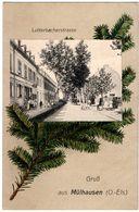 68 - MULHOUSE Rue Lutterbach Gruss Aus MULHAUSEN Lutterbachstrasse 1918 - Mulhouse