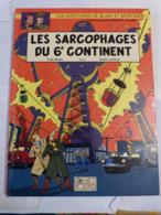 BD - BLAKE ET MORTIMER N° 16 LES SARCOPHAGES DU 6ème CONTINENT  édition Originale - Blake Et Mortimer