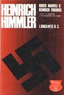 WWII Manvell Fraenkel - Himmler - 1^ Ed. 1966 Longanesi - Livres, BD, Revues