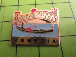 512e Pins Pin's / Rare & De Belle Qualité  THEME : VILLES / ITALIE VENISE VENEZIA GONDOLE PONT DES SOUPIRS - Villes