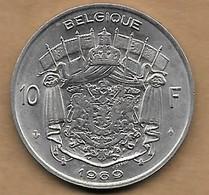 10 Francs 1969 FR - 1951-1993: Baudouin I