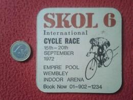 RARE POSAVASOS COASTER BEER MAT CERVEZA SKOL 6 INTERNATIONAL CYCLE CICLISMO RACE CARRERA 1972 CYCLING CYCLISME WEMBLEY.. - Portavasos