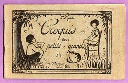 Livre Croquis Pour Petits Et Grands P. Rossi Editeur Lille Imprimeur Marquant - Livres, BD, Revues