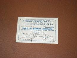 CARTE SOUTIEN FRATERNEL DES P.T.T. LA POSTE Année 1933. MEMBRE HONORAIRE SENATEUR CHEVALIER MEUSE Bar Le Duc - Cartes De Visite