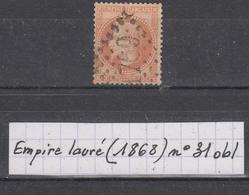France Empire (1868) Y/T N° 31 Orange Oblitéré à 15% De La Cote - 1863-1870 Napoléon III Lauré