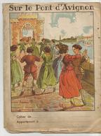 Protege Cahier   Sur Le Pont D Avignon - Protège-cahiers