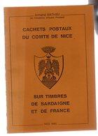 Mathieu Armand: Cachets Postaux Du Comté De NIce  Ed 1985 - Autres