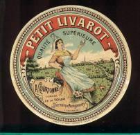 Etiquette De Fromage Petit Livarot  -  A. Courtonne Domaine De La Tour à St Germain De Montgommery (Calvados) - Cheese