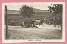 88 - VOGESEN - Auto - Kaiser In Den Vogesen - Feldpost - Guerre 14/18 - France