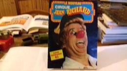 CIRQUE JEAN RICHARD.album Programme 1985 (217R9) - Programmes
