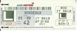 AIR INTER - Carte D'Embarquement/Boarding Pass - 1993 - PARIS ORLY / BORDEAUX - Boarding Passes