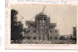 Meurthe Et Moselle : Nancy : Construction De Notre-Dame De Lourdes 1911 - Nancy
