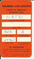 VARIG-CRUZEIRO - Carte D'Embarquement/Boarding Pass - NATAL - Boarding Passes